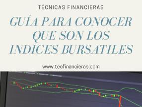 ¿Qué son los indices bursátiles?